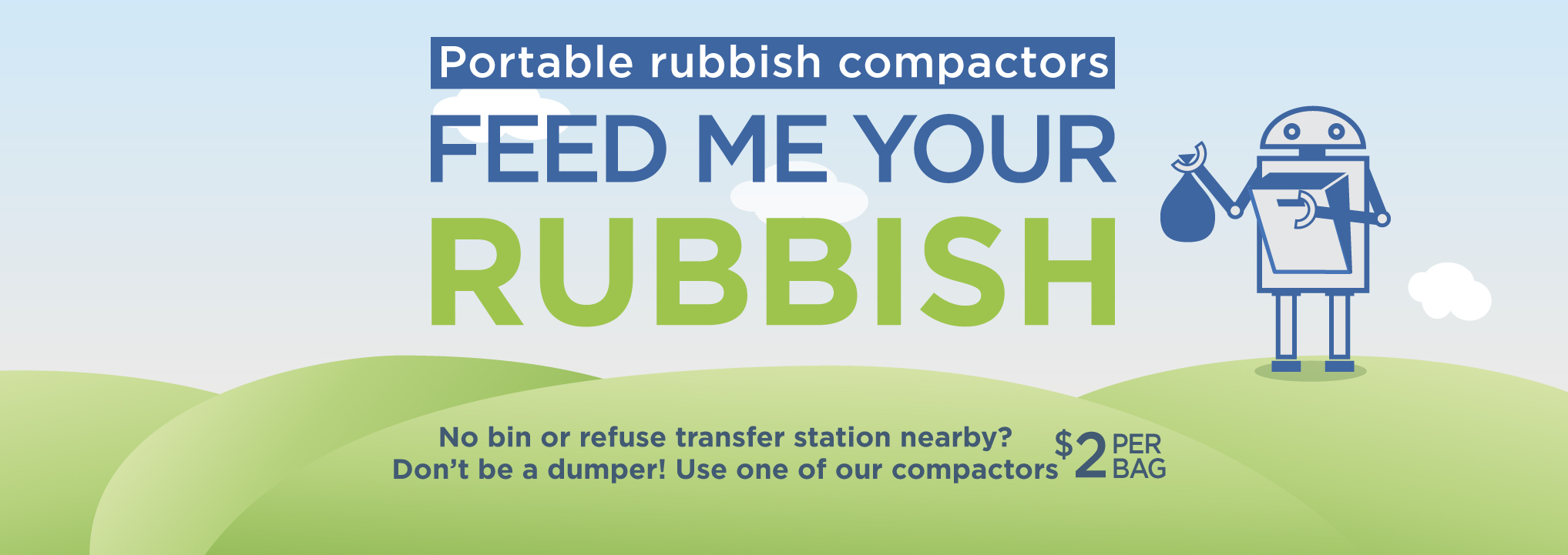 Portable Rubbish Compactor rolling banner