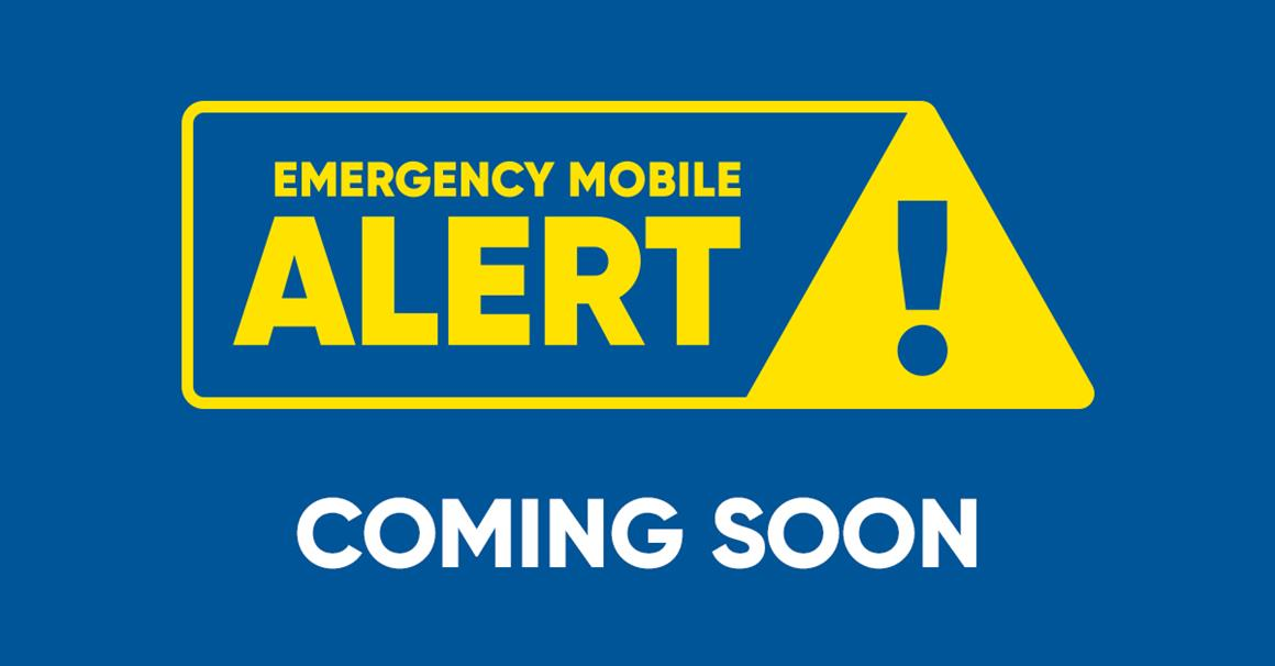 Emergency Mobile Alert Coming Soon